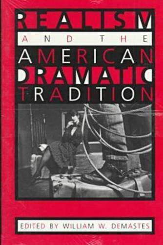 Realism and the American Dramatic Tradition 9780817308377