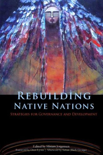 Rebuilding Native Nations: Strategies for Governance and Development 9780816524235