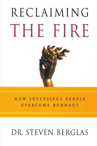 Reclaiming the Fire: How Successful People Overcome Burnout 9780812992557