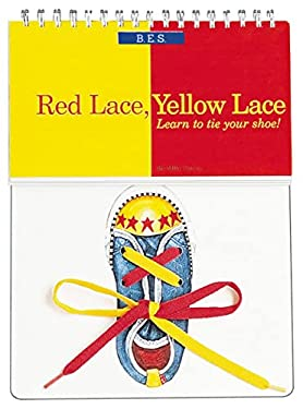 Red Lace, Yellow Lace: Learn to Tie Your Shoe! 9780812065534