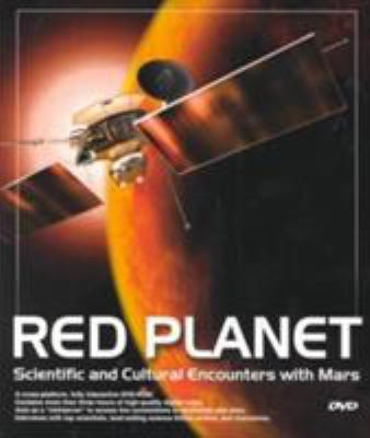 Red Planet: Scientific and Cultural Encounters with Mars