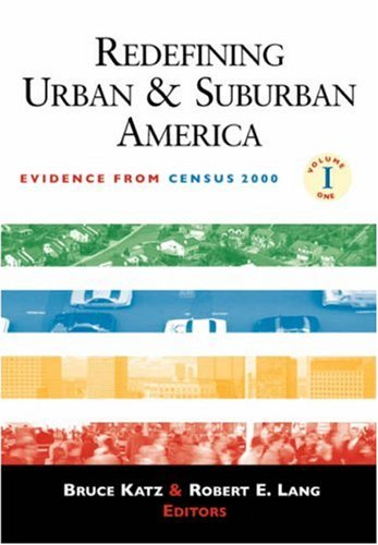 Redefining Urban and Suburban America: Evidence from Census 2000; Volume One 9780815748595