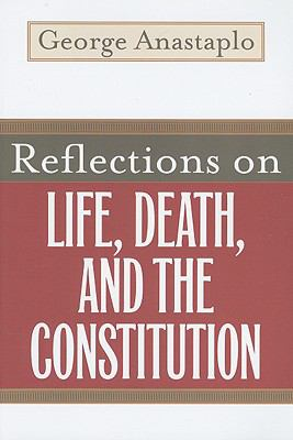 Reflections on Life, Death, and the Constitution 9780813192307