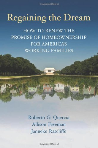Regaining the Dream: How to Renew the Promise of Homeownership for America's Working Families 9780815721727
