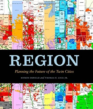 Region: Planning the Future of the Twin Cities 9780816665563