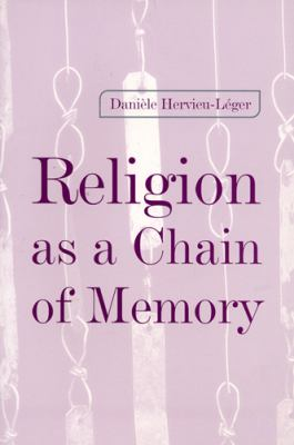 Religion as a Chain of Memory 9780813528281