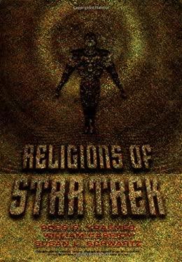 Religions of Star Trek 9780813367088