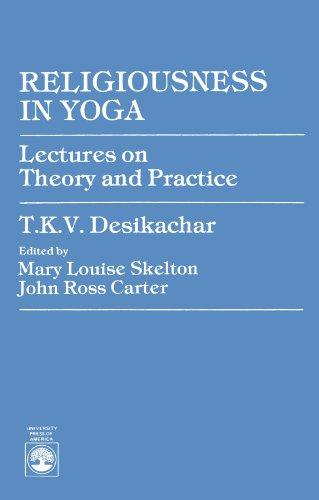 Religiousness in Yoga: Lectures on Theory and Practice 9780819109675