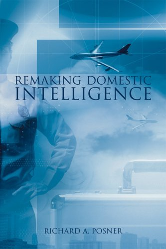 Remaking Domestic Intelligence 9780817946821