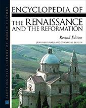 Renaissance and the Reformation, Encyclopedia of The, Revised Edition