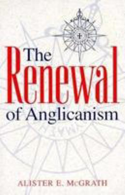 Renewal of Anglicanism 9780819216038