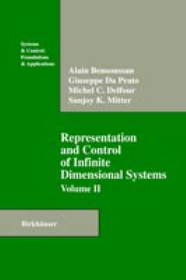 Representation and Control of Infinite Dimensional Systems, Volume II 9780817636425