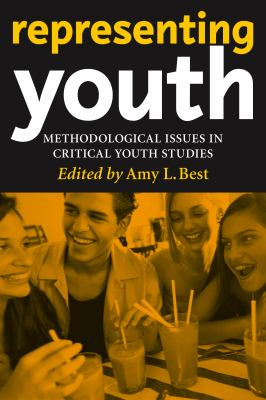 Representing Youth: Methodological Issues in Critical Youth Studies 9780814799536