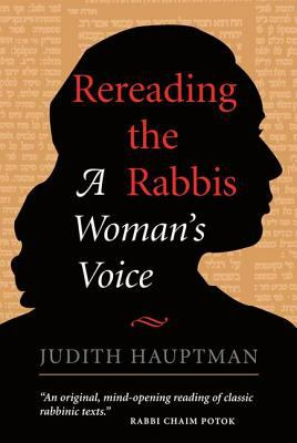 Rereading the Rabbis: A Woman's Voice 9780813334066