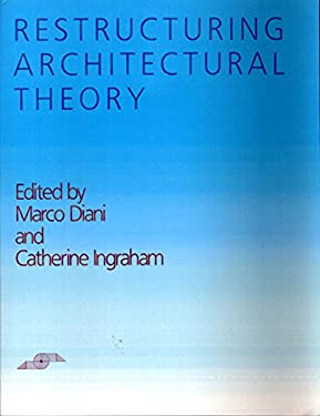 Restructuring Architectural Theory 9780810108356