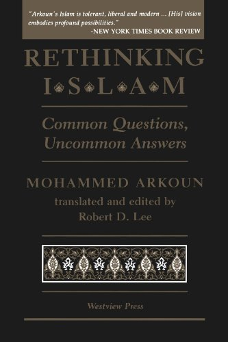 Rethinking Islam: Common Questions, Uncommon Answers 9780813322940