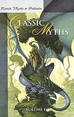 Retold Classic Myths: Volume1 9780812491463