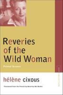 Reveries of the Wild Woman: Primal Scenes 9780810123632