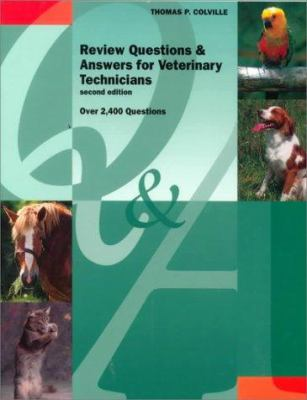 Review Questions and Answers for Veterinary Technicians 9780815118503