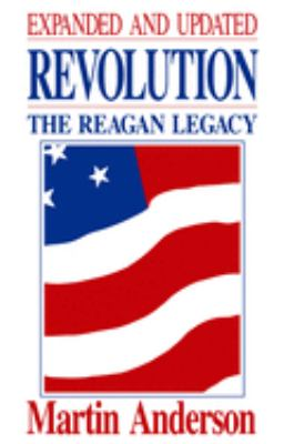 Revolution: Reagan Legacy 9780817989927