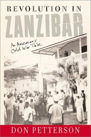 Revolution in Zanzibar: An American's Cold War Tale 9780813339498