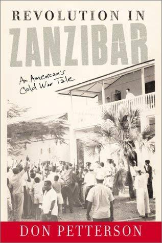 Revolution in Zanzibar: An American's Cold War Tale 9780813339498