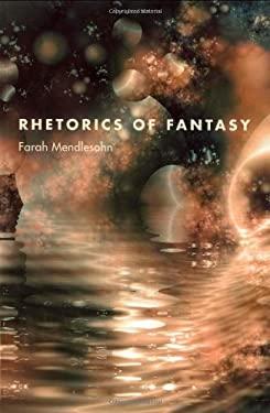 Rhetorics of Fantasy 9780819568687