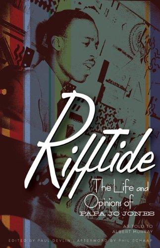 Rifftide: The Life and Opinions of Papa Jo Jones 9780816673018