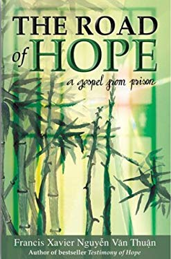 Road of Hope: A Gospel from Prison 9780819864734