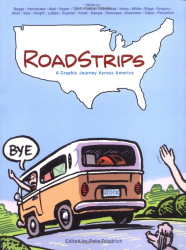 Roadstrips: A Graphic Journey Across America 9780811847421