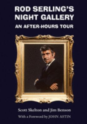 Rod Serling's Night Gallery: An After-Hours Tour 9780815605355