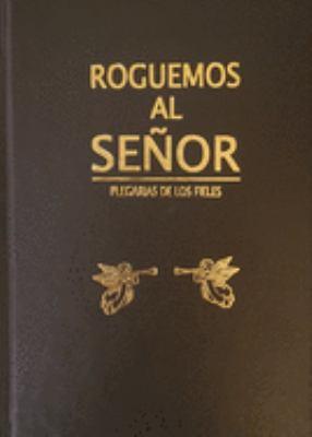 Roguemos al Senor = Beseeching God 9780814629079