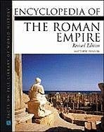Encyclopedia of the Roman Empire - 2nd Edition