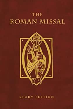 The Roman Missal: Study Edition 9780814634646