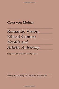 Romantic Vision, Ethical Context
