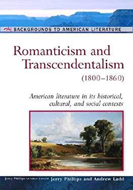 Romanticism and Transcendentalism: (1800-1860) 9780816056682