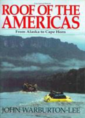 Roof of the Americas: From Alaska to Cape Horn 9780811714754