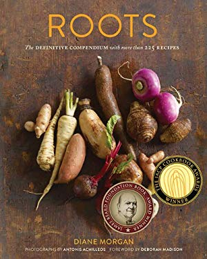 Roots: The Definitive Compendium with More Than 225 Recipes 9780811878371