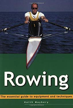 Essential Guide: Rowing 9780811729086