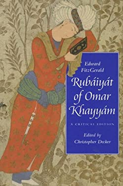 Rubaiyat of Omar Khayyam: A Critical Edition 9780813927251