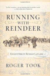 Running with Reindeer: Encounters in Russian Lapland