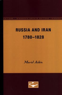 Russia and Iran, 1780-1828