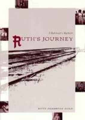 Ruth's Journey: A Survivor's Memoir 9780813014005