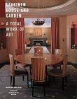 Saarinen House and Garden: A Total Work of Art 9780810944626