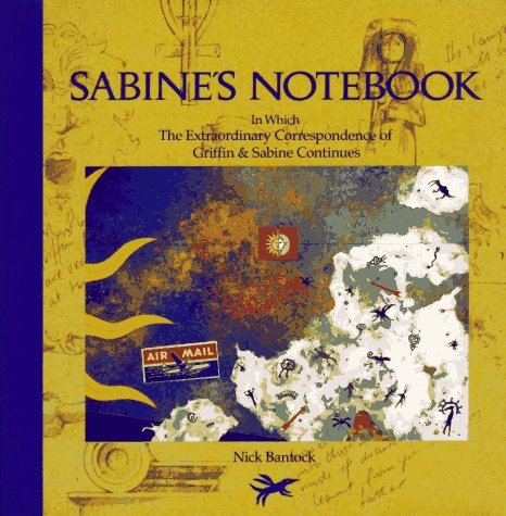 Sabine's Notebook: In Which the Extraordinary Correspondence of Griffin & Sabine Continues 9780811801805