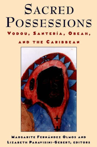 Sacred Possessions: Vodou, Santeriaa A, Obeah, and the Caribbean 9780813523613
