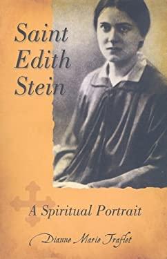 Saint Edith Stein: A Spiritual Portrait 9780819871084