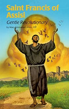 Saint Francis of Assisi (4): Gentle Revolutionary 9780819870308