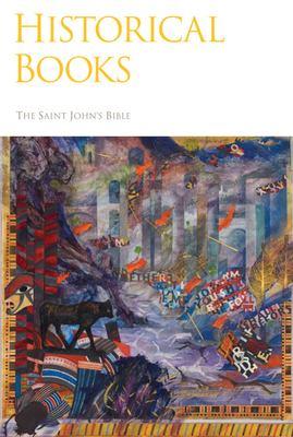 Saint John's Bible: Historical Books 9780814690536