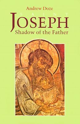Saint Joseph: Shadow of the Father 9780818906442
